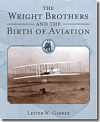 The Wright Brothers and The Birth of Aviation - Les Garber